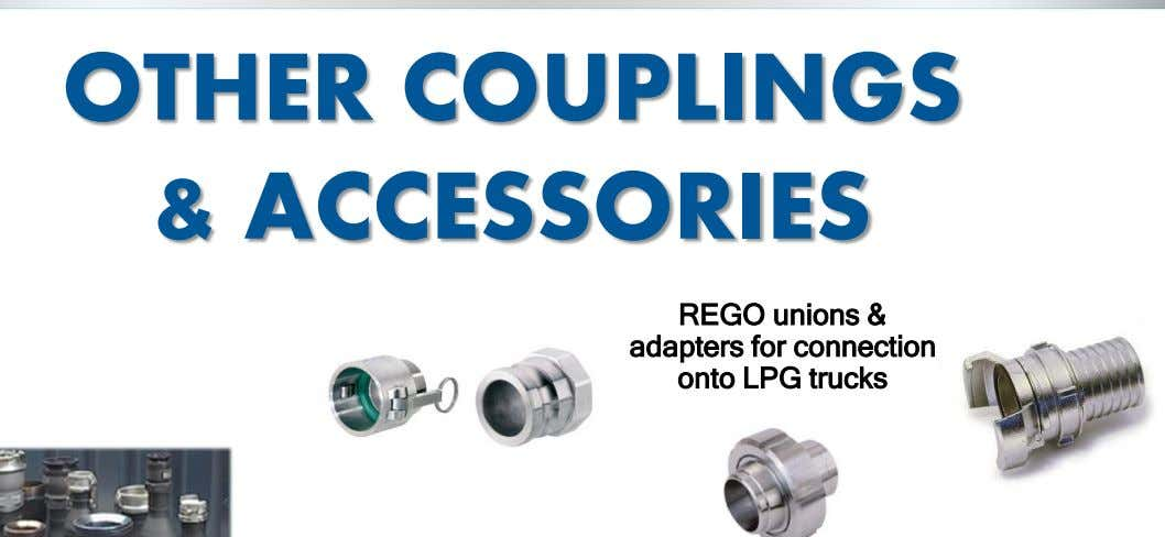 OTHER COUPLINGS & ACCESSORIES REGO unions & adapters for connection onto LPG trucks
