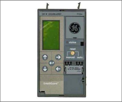 Figure 3: Front Panel View – EntelliGuard G Trip Units LCD ACCESS The trip unit has