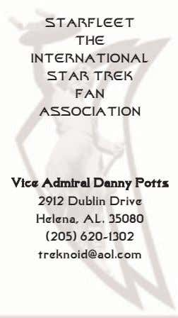STARFLEET THE INTERNATIONAL STAR TREK FAN ASSOCIATION Vice Admiral Danny Potts 2912 Dublin Drive Helena,
