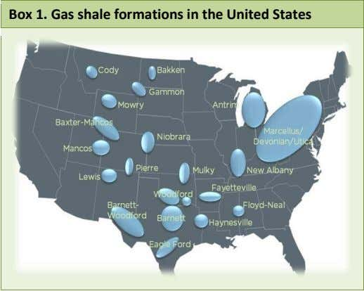 Box 1. Gas shale formations in the United States