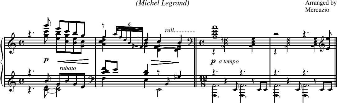 (Michel Legrand) Arranged by Mercuzio j œ œ ‰ w 6 œ Œ . &