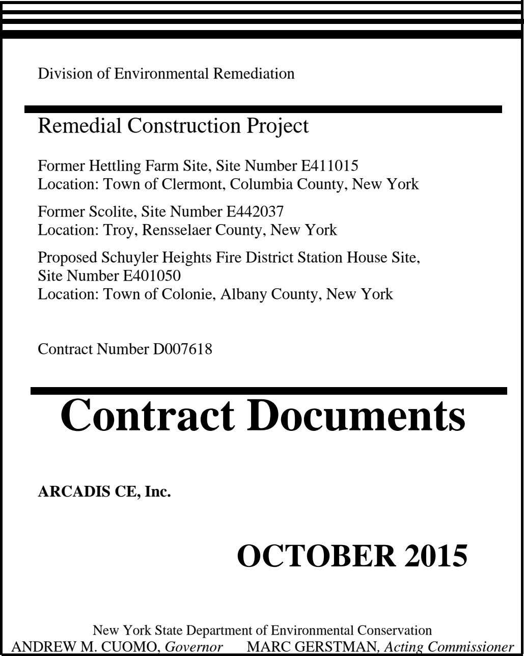 Division of Environmental Remediation Remedial Construction Project Former Hettling Farm Site, Site Number E411015