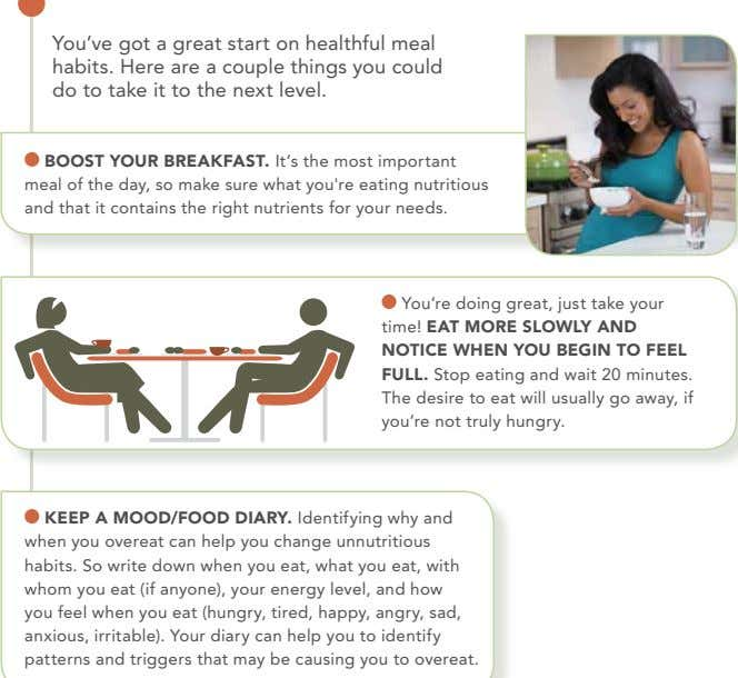 You've got a great start on healthful meal habits. here are a couple things you could