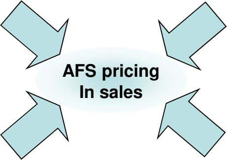 AFS pricing In sales