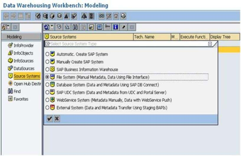 right panel, right-click Source systems and select Create choose file system (because data is in the