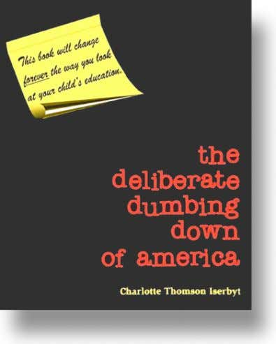"america can be found at www.deliberatedumbingdown.com ) Dr. Jeanette Veatch called the ECRI program ""A more"