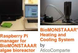 BioMONSTAAAR' Heating and Raspberry Pi Cooling System manager for BioMONSTAAAR by algae bioreactor AticoComparte