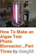 How To Make an Algae Test Photo Bioreactor Part ... Three by dsieg58