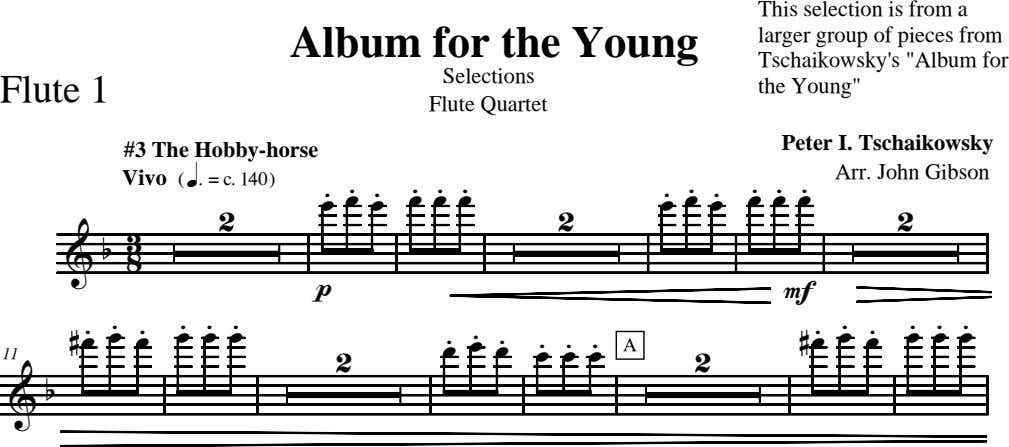 Album for the Young Selections Flute 1 This selection is from a larger group of