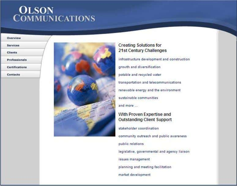 Challenges Visit us online at www.olsoncommunications.com 402 West Broadway, Suite 400 San Diego, CA 92101 1300