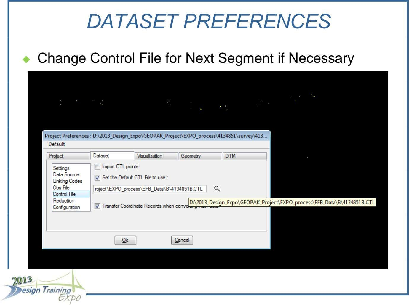 DATASET PREFERENCES Change Control File for Next Segment if Necessary 