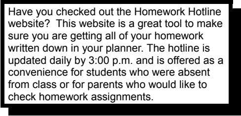 Have you checked out the Homework Hotline website? This website is a great tool to make