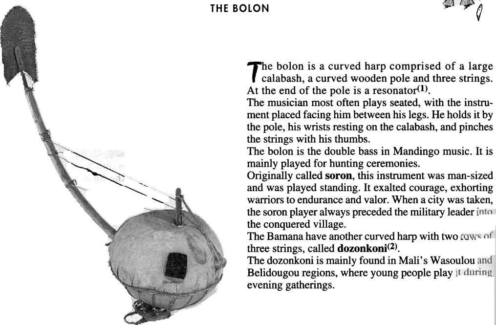THE BOLON The bolon is a curved harp comprised of a large r ~ calabash,a