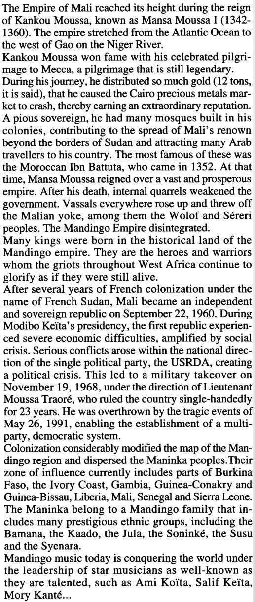 The Empire of Mali reachedits height during the reign of Kankou Moussa, known asMansa Moussa1(1342-