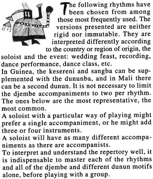 The following rhythms have r been chosen from among thosemostfrequently used.The versions presented are neither