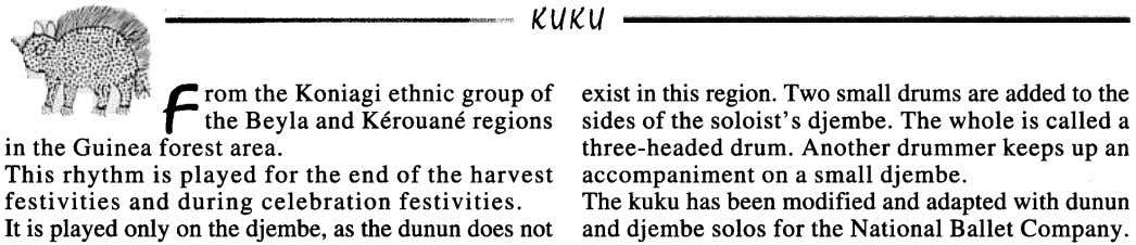 "KUKU -"""""""", F rom the Koniagi ethnic group of the Beyla and Kerouaneregions in the"