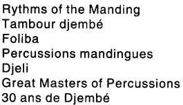 Rythms of the Manding Tambour djembe Foliba Percussions mandingues Djeli Great Masters of Percussions 30