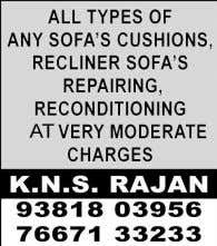 reasonable, Contact – 98411 59460. SOFA / FURNITURE HOW TO BOOK CLASSIFIEDS ONLINE. 5 S T