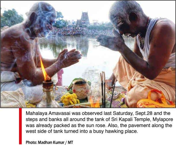 Mahalaya Amavasai was observed last Saturday, Sept.28 and the steps and banks all around the
