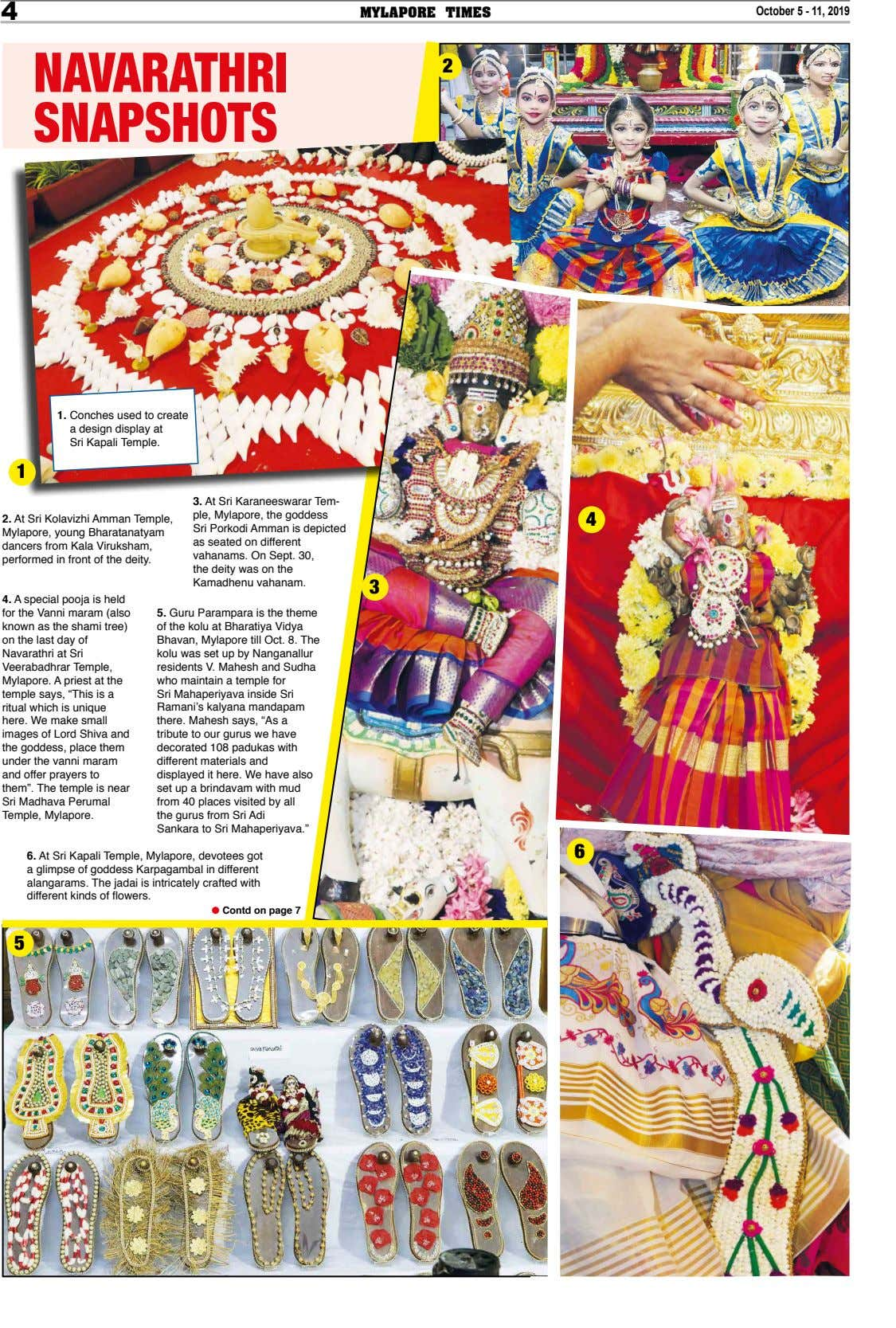 4 MYLAPORE TIMES October 5 - 11, 2019 NAVARATHRI 2 SNAPSHOTS 1. Conches used to