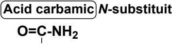 Acid carbamic N-substituit O=C-NH 2