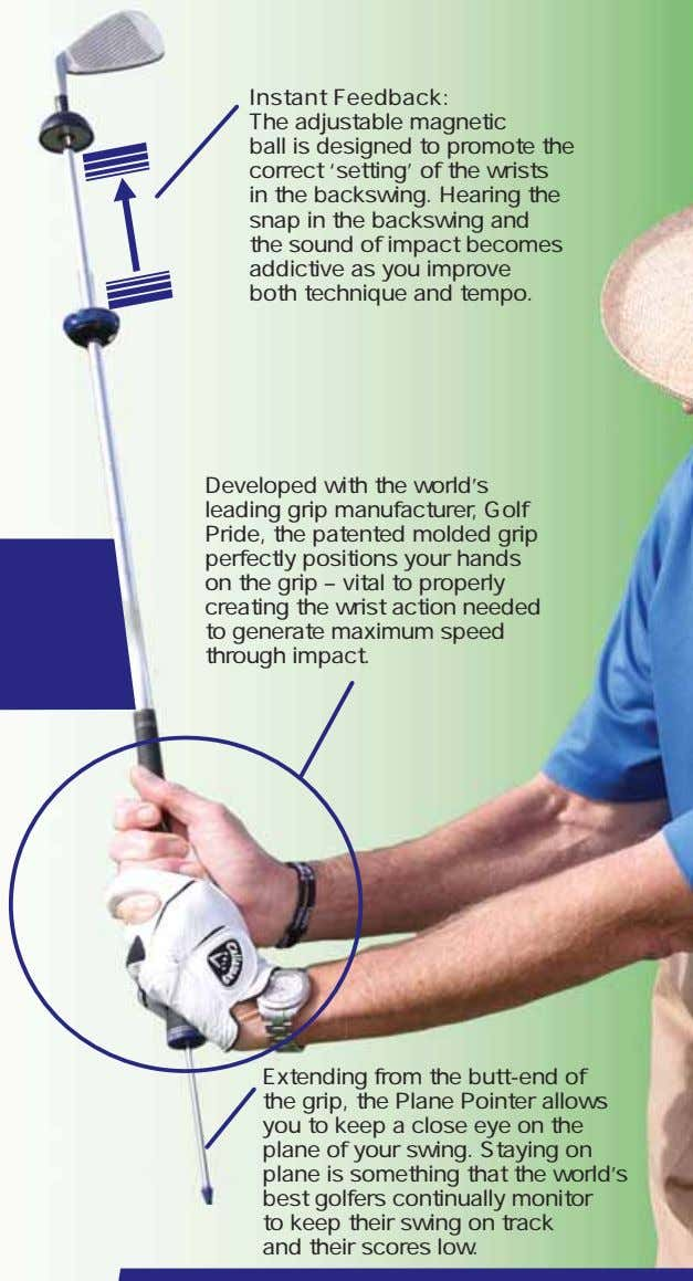 Instant Feedback: The adjustable magnetic ball is designed to promote the correct 'setting' of the