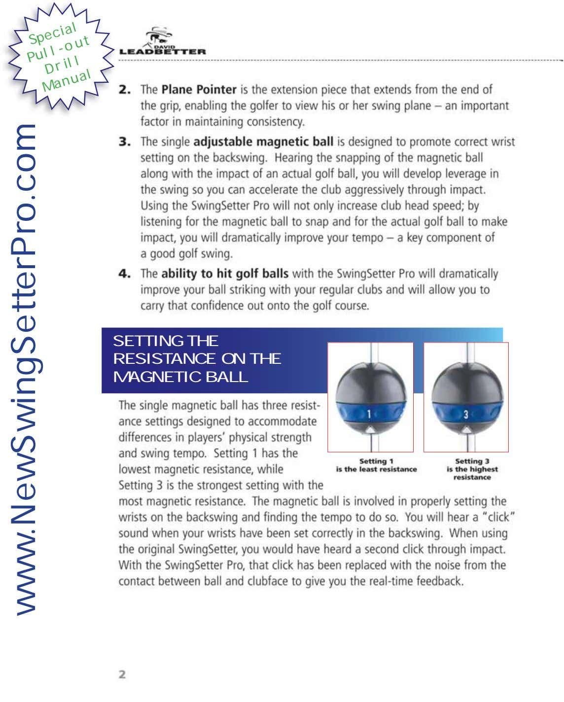 Special Pull-out Drill Manual SETTING THE RESISTANCE ON THE MAGNETIC BALL www.NewSwingSetterPro.com