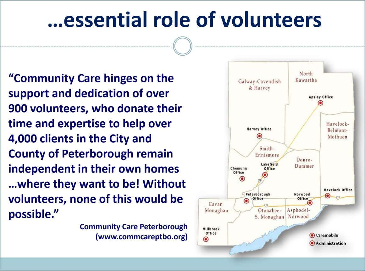 "…essential role of volunteers ""Community Care hinges on the support and dedication of over 900 volunteers,"