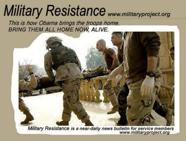 you request publication. Same address to unsubscribe. Military Resistance Looks Even Better Printed Out Militar