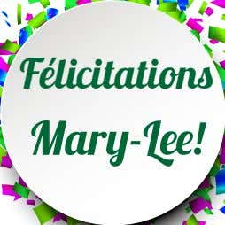 Félicitations Mary-Lee!