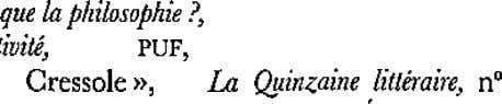 note par la suite QP. 1. 2. Deleuze, Empi&me 3. el subjecfiuild, Paris, PUE, 1953 (cite
