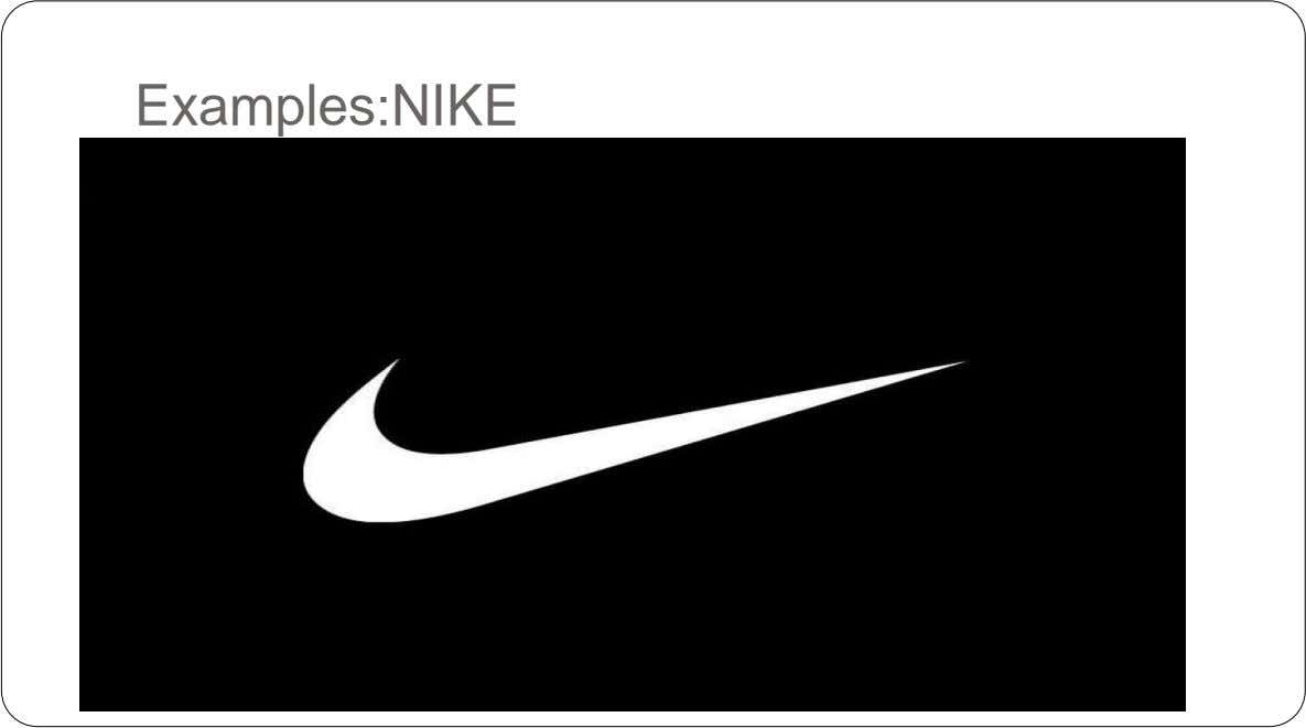 Examples:NIKE