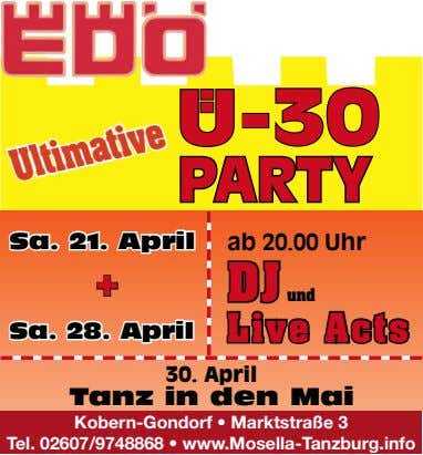U-30 PARTY Sa. 21. April ab 20.00 Uhr + DJ und Sa. 28. April L ive