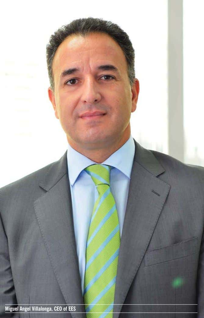Miguel Angel Villalonga, CEO of EES