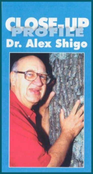 "from Irrigation & Green Industry magazine."" DUBBED THE ""FATHER OF MODERN ARBORICULTURE,"" Dr."