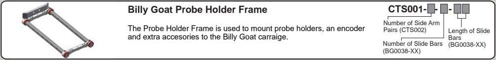 Billy Goat Probe Holder Frame CTS001- - - The Probe Holder Frame is used to