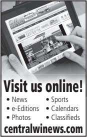 Visit us online! • News • Sports • e-Editions • Calendars • Photos • Classifieds