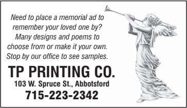 Need to place a memorial ad to remember your loved one by? Many designs and