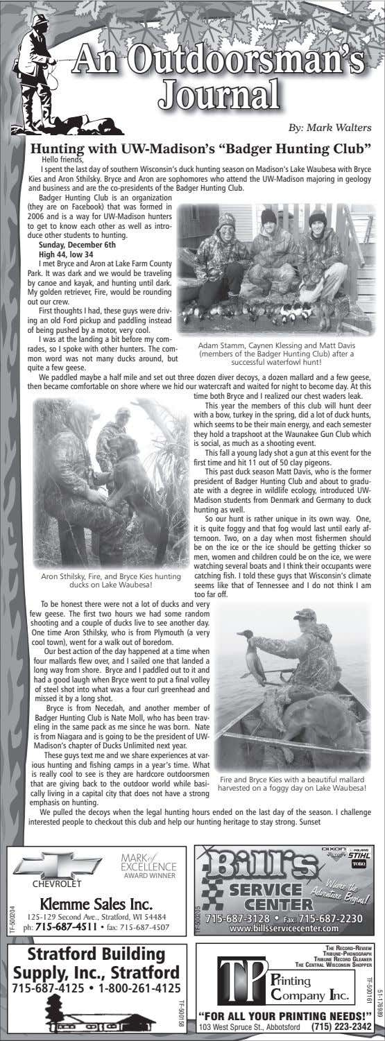 "AAnn OOutdoorsman'sutdoorsman's JJournalournal By: Mark Walters Hunting with UW-Madison's ""Badger Hunting"