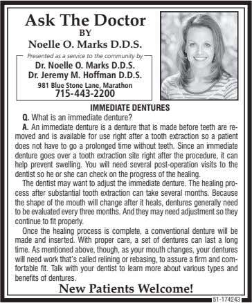 Ask The Doctor BY Noelle O. Marks D.D.S. Presented as a service to the community