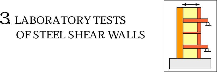 3. LABORATORY TESTS OF STEEL SHEAR WALLS