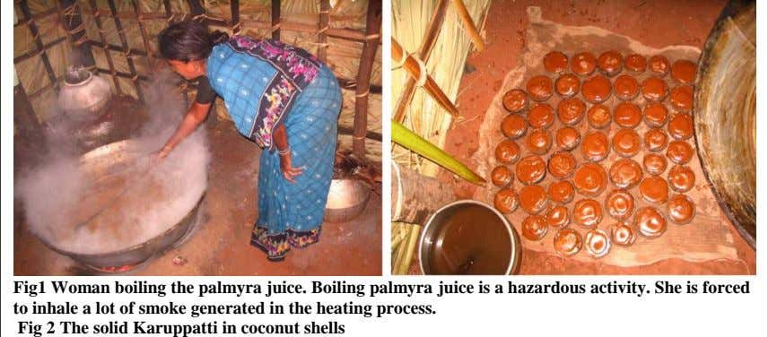 Fig1 Woman boiling the palmyra juice. Boiling palmyra juice is a hazardous activity. She is