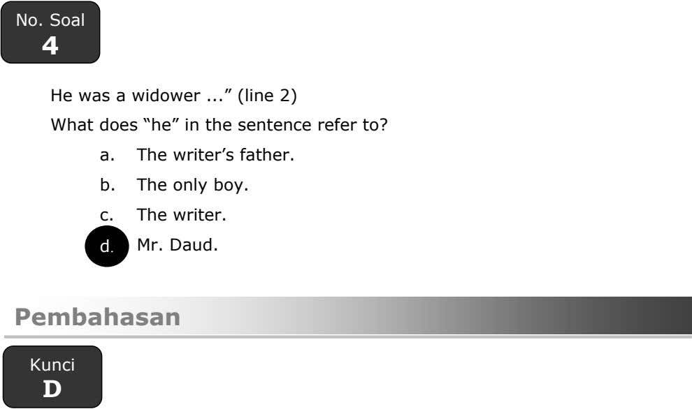 "No. Soal 4 He was a widower "" (line 2) What does ""he"" in the"