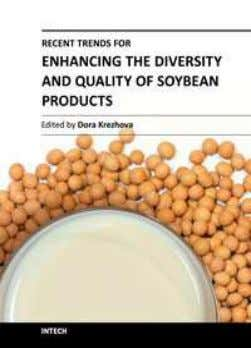 Recent Trends for Enhancing the Diversity and Quality of Soybean Products Edited by Prof. Dora Krezhova