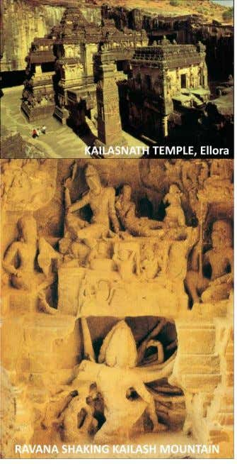 activities can be categorized into three groups – I. Ellora and Elelphanta – Many Jainist caves