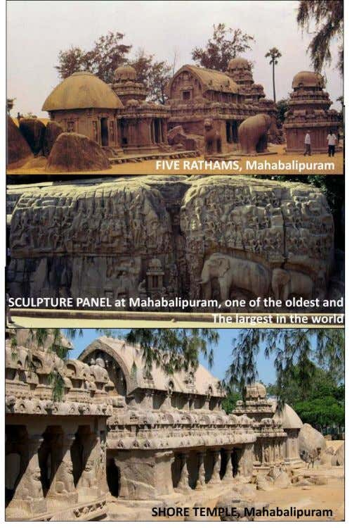 under UNESCO World Heritage List. Biggest is called Dharamraj Ratham and smallest one is called Draupadi