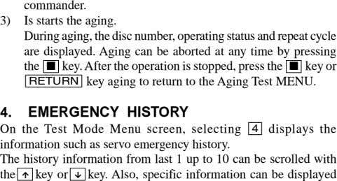 3) commander. Is starts the aging. During aging, the disc number, operating status and repeat