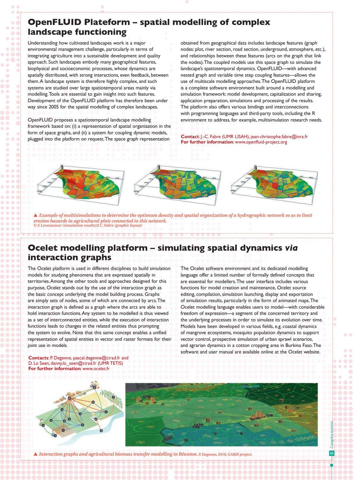 OpenFLUID Plateform – spatial modelling of complex landscape functioning Understanding how cultivated landscapes work