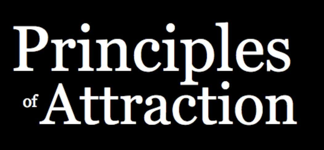 The Principles of Attraction – AFC Adam Lyons Adam Lyons 1 www.attractionexplained.com for mor e free