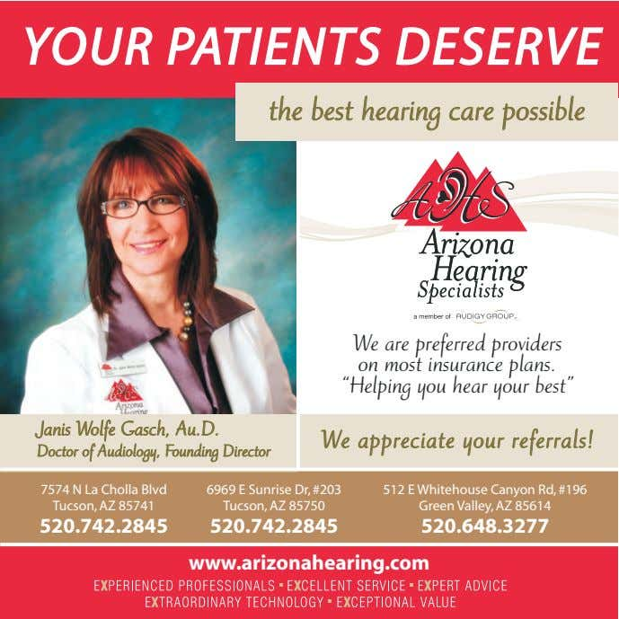 YOUR PATIENTS DESERVE the best hearing care possible We are preferred providers on most insurance